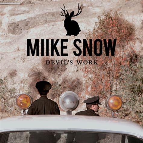 animal miike snow new miike snow devil s work the music ninja