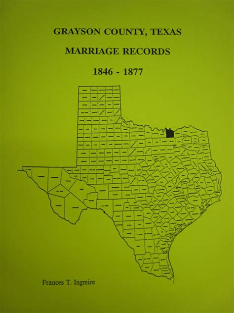 Grayson County Records Grayson County Tx Marriages 1846 1877 Southern Genealogy Books