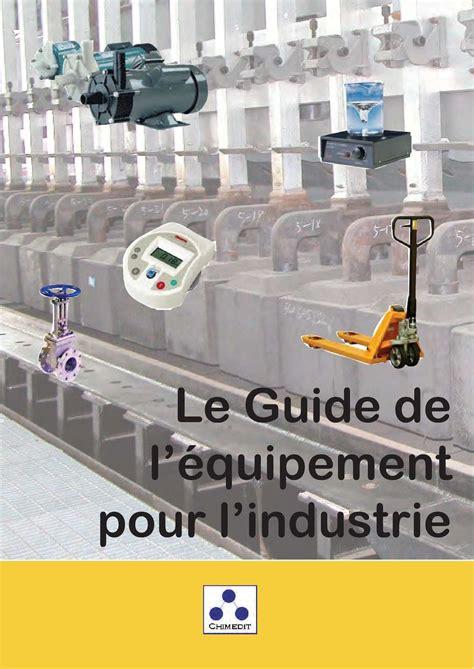 Comptoir Des Loges Parthenay by Calam 233 O Guide De L 233 Quipement Pour L Industrie