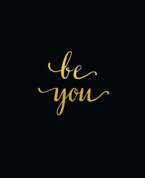 gold wallpaper quote quote in black and gold be you black and gold