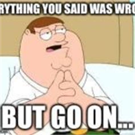 Peter Griffin Meme - go on peter griffin www pixshark com images galleries