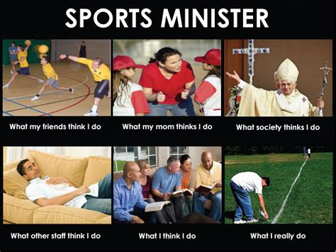 Memes Sports - sports minister poster what i really do church sports