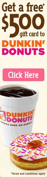 Dunkin Donuts Gift Card Coupons - free 500 gift card to dunkin donuts i love coupon