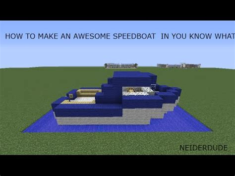 how to make a speed boat in minecraft pe how to make an awesome speed boat in minecraft youtube