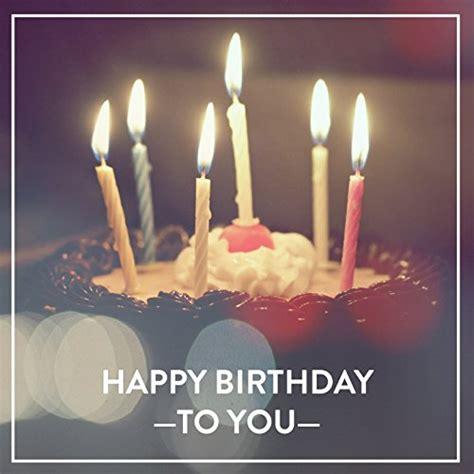 happy birthday song happy birthday amazon co uk mp3 happy birthday 20 birthday songs by happy occasion