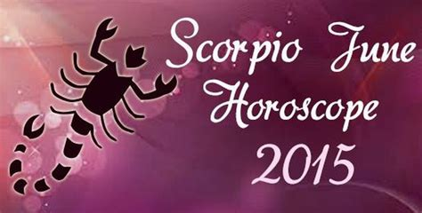 scorpio career horoscope for june 2015 share the knownledge