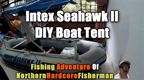 how to make a boat canopy youtube intex seahwak ii inflatable boat customization diy boat