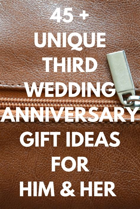 10 year anniversary gift ideas for him 10 gorgeous third year anniversary gift ideas for him