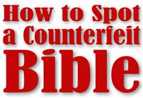 dial the truth ministries wwwav1611org other how to spot a counterfeit bible by terry watkins