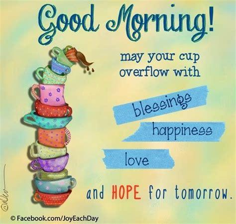 good morning quote  wwwfacebookcomjoyeachday good