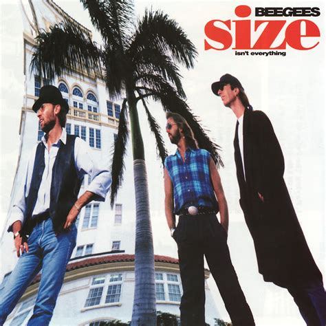 isn t size isn t everything bee gees listen and discover at last fm