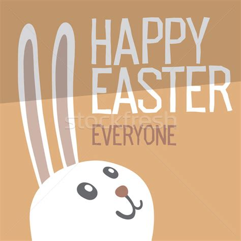 Happy Easter Everyone by Bunny Stock Photos Stock Images And Vectors Stockfresh