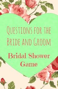 bridal shower the newlywed questions for groom best bridal shower questions to ask the