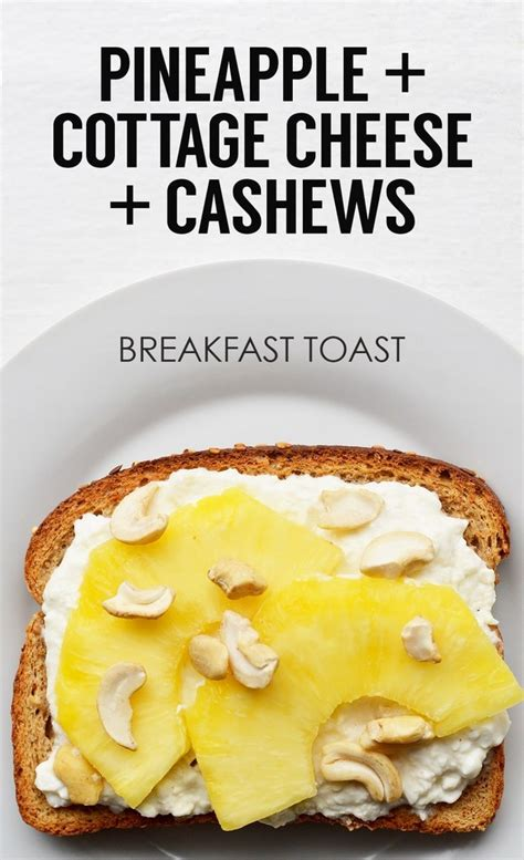 Cottage Cheese Pineapple by 21 Ideas For Energy Boosting Breakfast Toasts Milk And Eggs