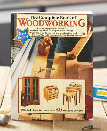 the complete book of woodworking the complete book of woodworking ltd commodities