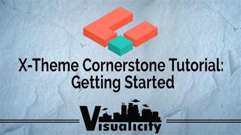wordpress tutorial how to get started x theme cornerstone wordpress tutorial getting started