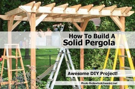 how to build a solid pergola