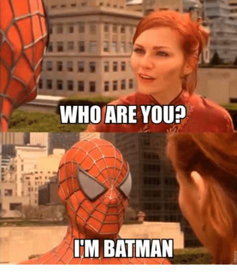 Im Horny Meme - who are you im batman meme on sizzle