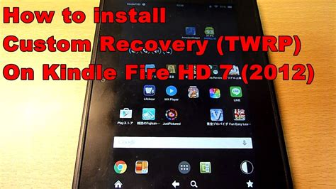 how to install apk on kindle hd how to install custom recovery twrp on kindle hd 7 2012
