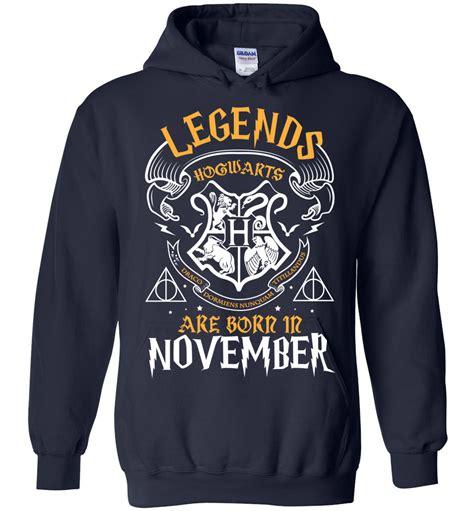 Hoodie Legends Are Born In November legends are born in november unisex hoodie the muggle land