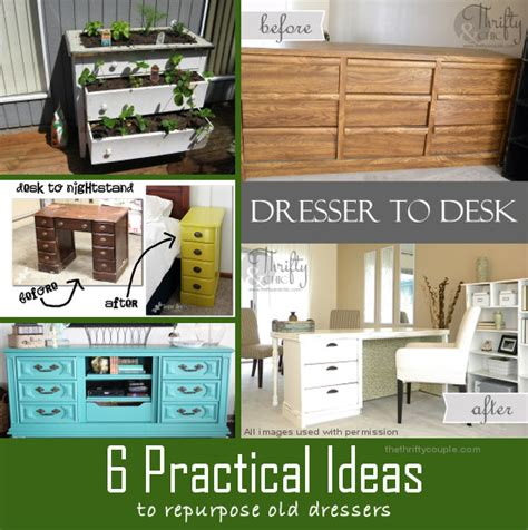 how to repurpose furniture 6 practical ideas to repurpose old dressers into new furniture