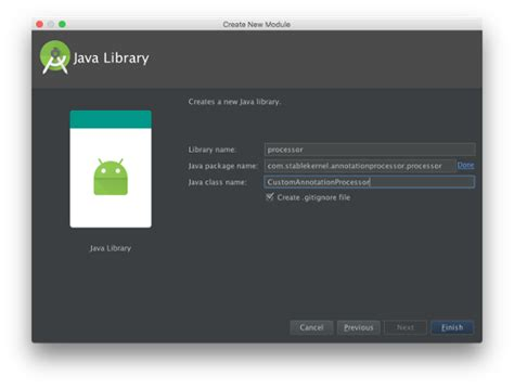 android studio module tutorial the 10 step guide to annotation processing in android