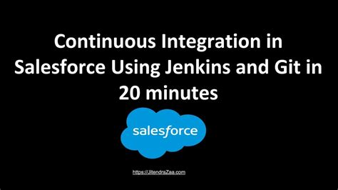 git tutorial 20 minutes continuous integration in salesforce using jenkins and git