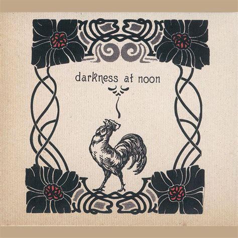 Darkness At Noon darkness at noon a hawk and a hacksaw mp3 buy