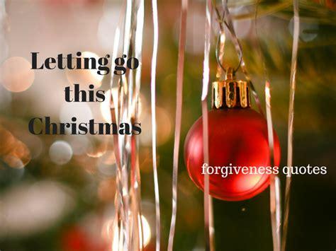 forgiveness quotes letting   christmas defying mental illness
