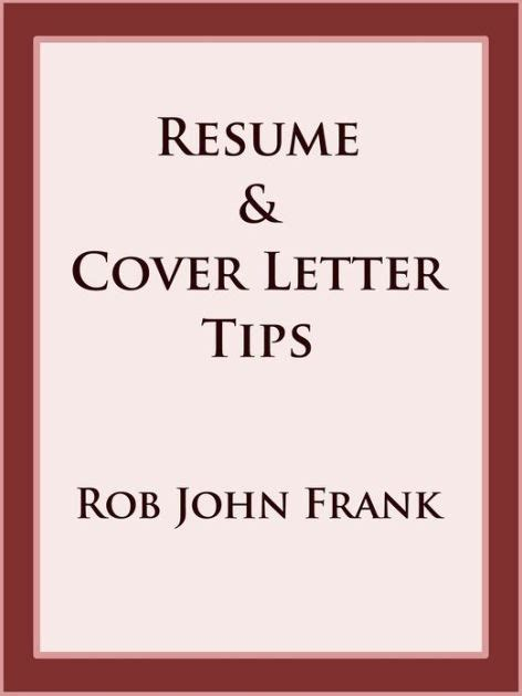 barnes and noble cover letter resume cover letter tips by rob frank nook book