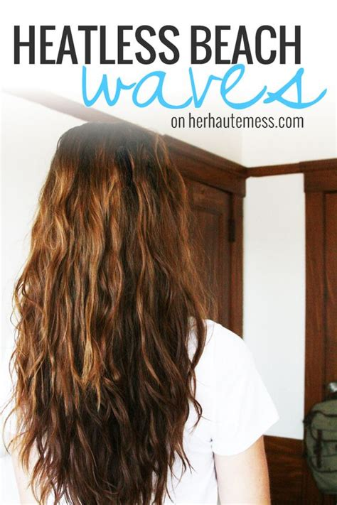 easy hairstyles without heat ridiculously easy way to get beach waves without using