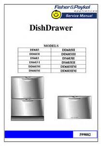 Fisher Paykel Dishwasher Troubleshooting Fisher Paykel Dd603 Ds603 Service Manual Download