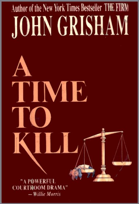 a time to be a books buch handling a time to kill grisham