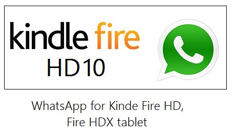 how to download whatsapp on amazon fire hd 10, 8 tablet