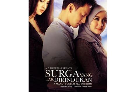 film cinta dari surga surga yang tak dirindukan siap ulangi kesuksesan ayat