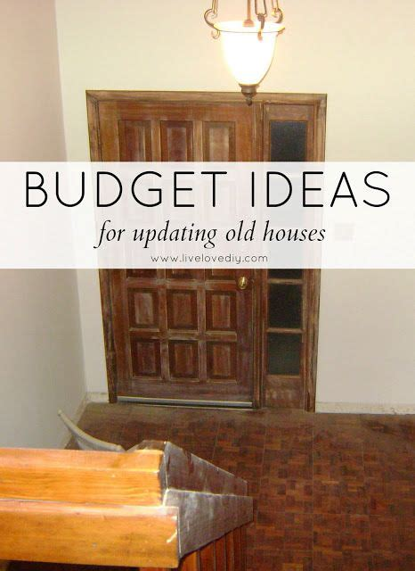 renovating an old house on a budget best 25 old house decorating ideas on pinterest rustic house decor rustic chic
