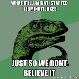 illuminati jokes illuminati jokes kappit