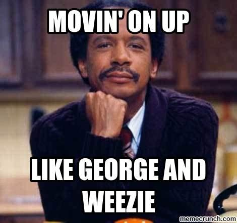 Image result for movin' on up
