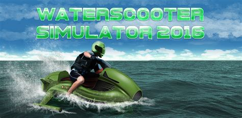 water scooter english waterscooter simulator 2016 co uk appstore for