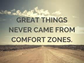 image great things never came from comfort zones