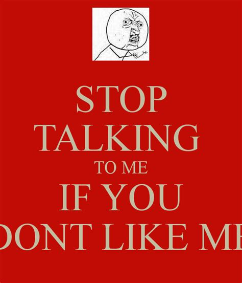 why you stop talking to me quotes