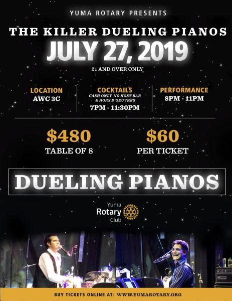 killer dueling pianos yuma rotary yuma arizona