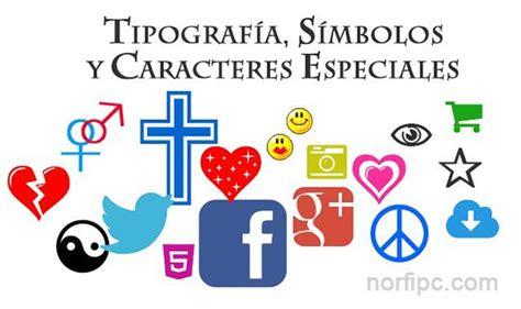 imagenes de simbolos y signos uso de los s 237 mbolos signos iconos y caracteres especiales
