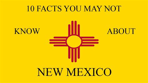 10 Facts You May Or May Not Know About The 1 4 2 Update - new mexico 10 facts you may not know youtube