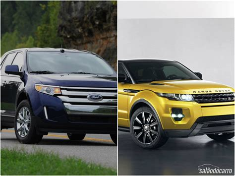 ford range rover crossovers ford edge x range rover evoque comparativos