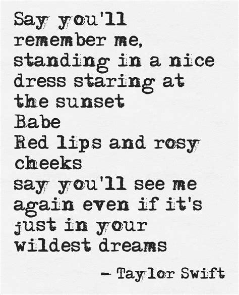taylor swift dress song lyrics wildest dreams taylor swift lyrics pinterest