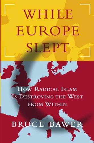 10 facts europes muslim minorities the globalist bruce bawer for the destruction of european ethnic