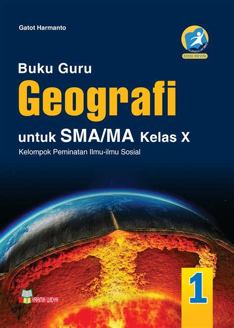 Geografi Untuk Sma Ma Kelas X Kurikulum 2013 Nasional 1 Yasinto S buku guru geografi sma ma kelas x peminatan kur 2013