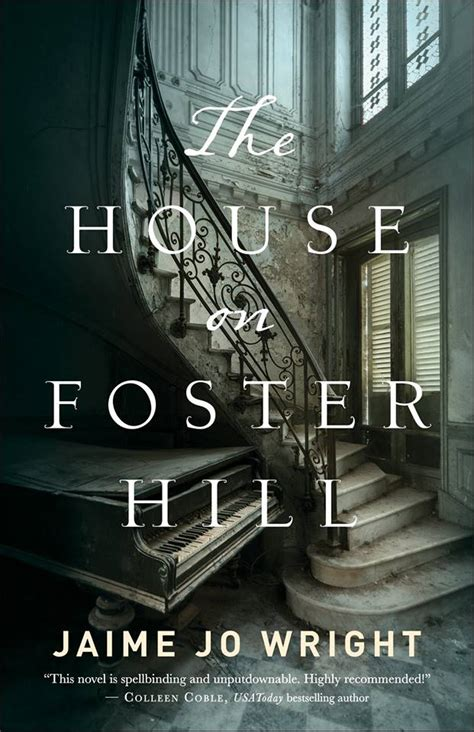 the house on foster hill books cover reveal coming late 2017 from bethany house