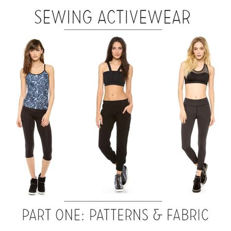sewing activewear how to make your own professional looking athletic wear books sewing activewear with fehr part 1 fabric and